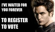 Edward Cullen (of Twilight) supports voting.