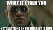 Morpheus from the Matrix What if I told you meme