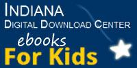 Indiana Digital Download Center for Kids, Powered by OverDrive.