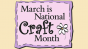 Sketch of text: March is National Craft Month