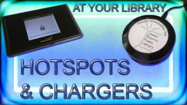 Hotspots and chargers at your library