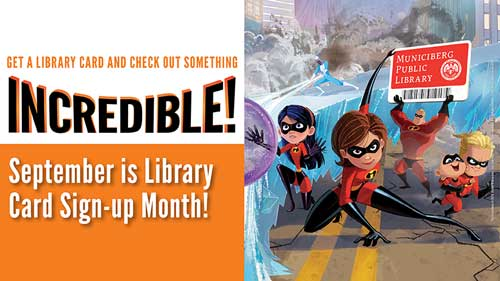 Graphic featuring the Incredibles holding up a library card.